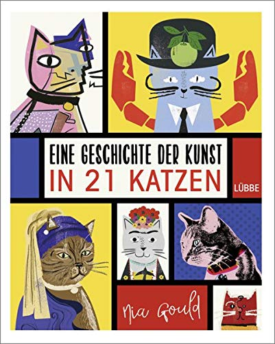 Nia Gould - Eine Geschichte der Kunst in 21 Katzen