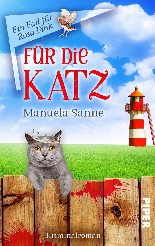 Manuela Sanne - Für die Katz (Ein Fall für Rosa Fink 1)