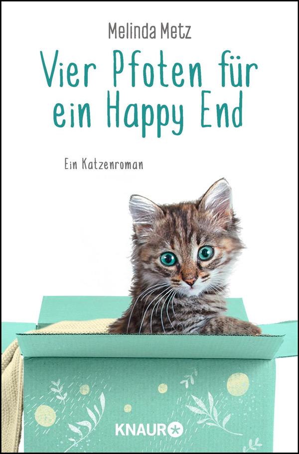 Melinda Metz - Vier Pfoten für ein Happy End
