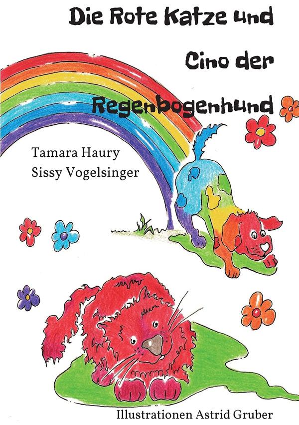 Die rote Katze und Cino der Regenbogenhund