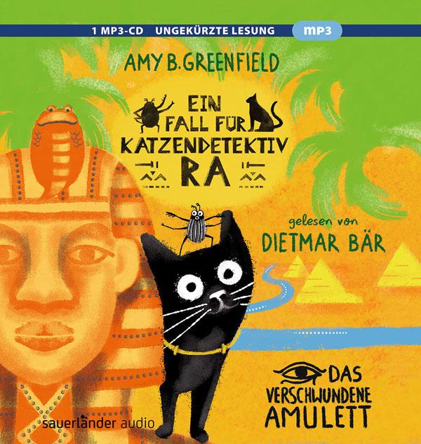 Ein Fall für Katzendetektiv Ra - Das verschwundene Amulett